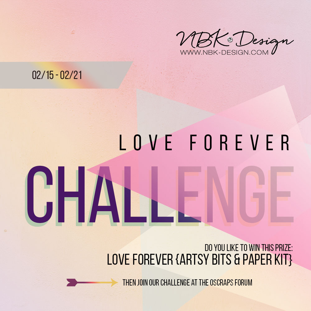 Love forever challenge at oscraps