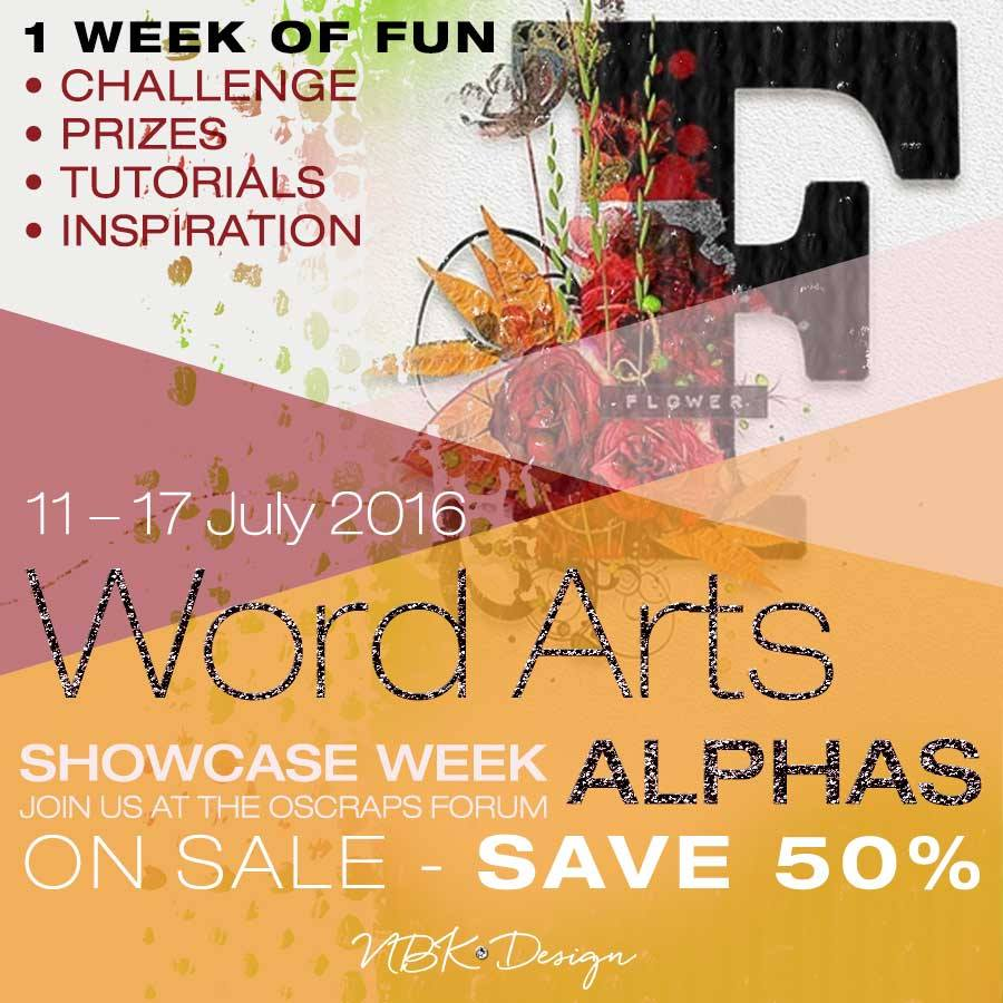 Showcase Challenge – Alpha & Word Arts plus a great new Tutorial by Ona