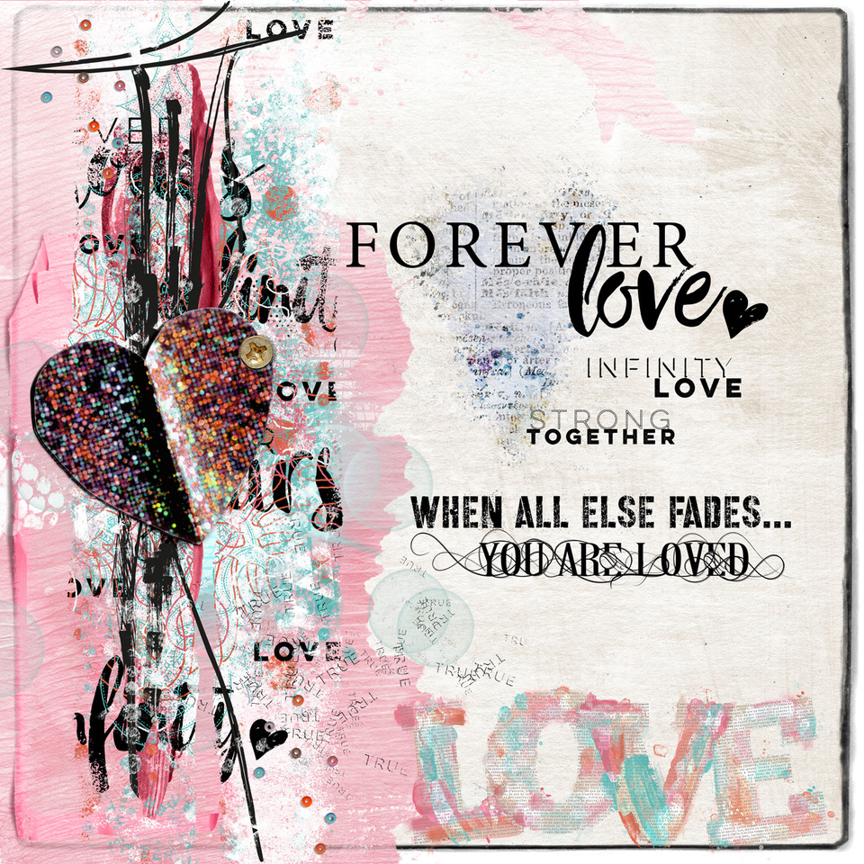Layout inspiration by Danesa, using Love Forever